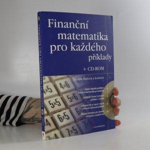 náhled knihy - Finanční matematika pro každého. Příklady (včetně CD)