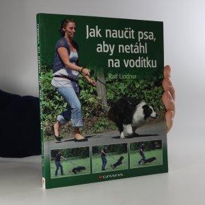 náhled knihy - Jak naučit psa, aby netáhl na vodítku