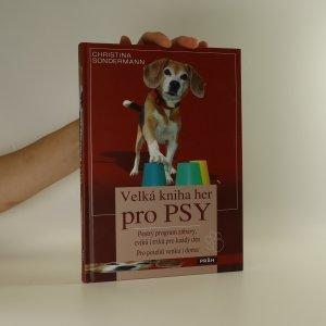 náhled knihy - Velká kniha her pro psy
