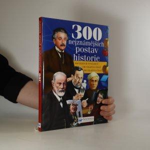náhled knihy - 300 nejznámějších postav historie