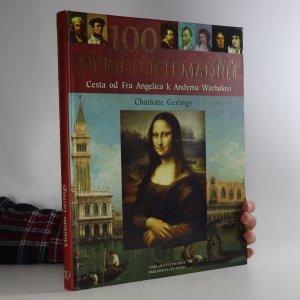 náhled knihy - 100 největších malířů. Cesta od Fra Angelica k Andymu Warholovi
