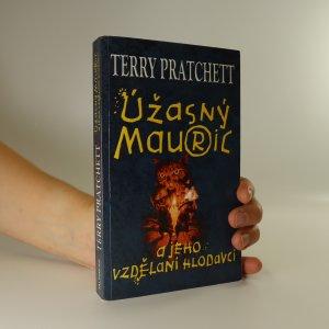 náhled knihy - Úžasný Mauric a jeho vzdělaní hlodavci