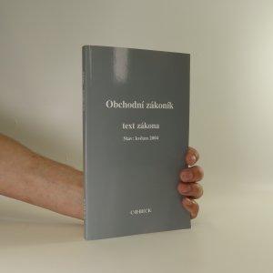 náhled knihy - Obchodní zákoník. Text zákona. Stav květen 2004