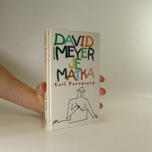 náhled knihy - David Meyer je matka