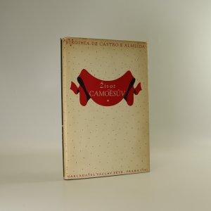 náhled knihy - Život Camõesův. Básník Lusovců a Portugalsko jeho doby