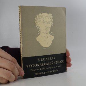 náhled knihy - Z rozprav s Otokarem Březinou. Příspěvek k jeho životopisu a poznání