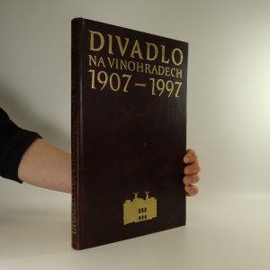 náhled knihy - Divadlo na Vinohradech 1907 - 1997