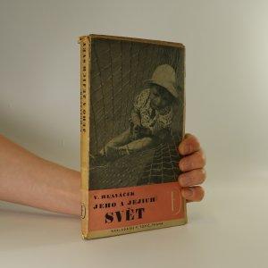 náhled knihy - Jeho a jejich svět (věnování autora)