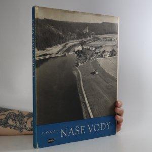 náhled knihy - Naše vody (věnování autora)