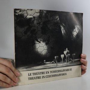 náhled knihy - Le Théâtre en Tchécoslovaquie