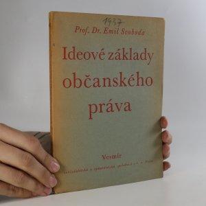 náhled knihy - Ideové základy občanského práva (věnování od autora)