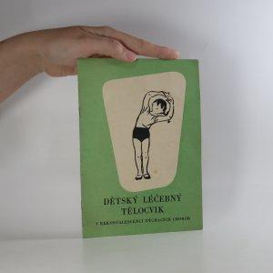 náhled knihy - Dětský léčebný tělocvik v rekonvalescenci dýchacích chorob