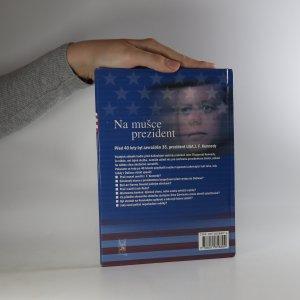 antikvární kniha Na mušce prezident, 2004