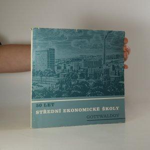 náhled knihy - 50 let Střední ekonomické školy Gottwaldov