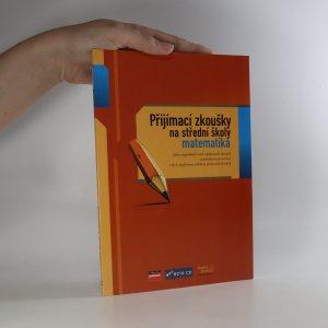 náhled knihy - Přijímací zkoušky na střední školy - matematika