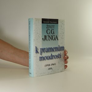 náhled knihy - Život C.G. Junga. II. K pramenům moudrosti (1918-1961)