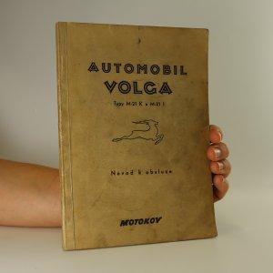 náhled knihy - Automobil Volga. Typy M-21 K a M-21 I. Návod k obsluze