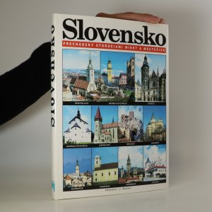 náhled knihy - Slovensko. Prechádzky storočiami miest a mestečiek