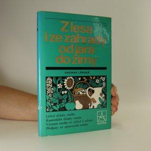 náhled knihy - Z lesa i ze zahrady od jara do zimy