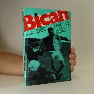 náhled knihy - Bican. Pět tisíc gólů
