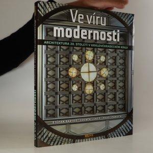 náhled knihy - Ve víru modernosti. Architektura 20. století v Královéhradeckém kraji