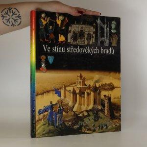 náhled knihy - Ilustrované dějiny lidstva 7. Ve stínu středověkých hradů