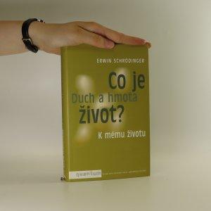 náhled knihy - Co je život? Duch a hmota