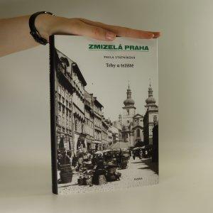 náhled knihy - Zmizelá Praha. Trhy a tržiště