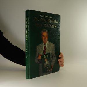 náhled knihy - Zlatá kniha receptáře