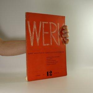 náhled knihy - Werk. Die Schweizer Monatsschrift fur Kunst, Architektur, Kunstlerisches Gewerbe (33. ročník, 12. číslo)