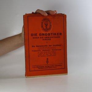 náhled knihy - Die Gnostiker Oder die Unsichtbare Kirche