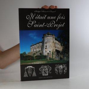náhled knihy - Il était une fois Saint-Projet
