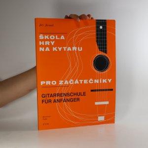 náhled knihy - Škola hry na kytaru pro začátečníky. Gitarrenschule für Anfänger.