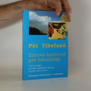 náhled knihy - Pět Tibeťanů. Zdravá kuchyně pro labužníky