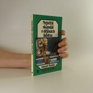 náhled knihy - Největší skandál v dějinách lidstva