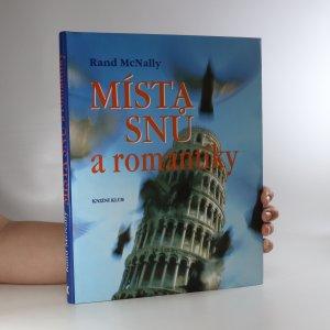náhled knihy - Místa snů a romantiky. Velká cesta po nejnavštěvovanějších místech světa