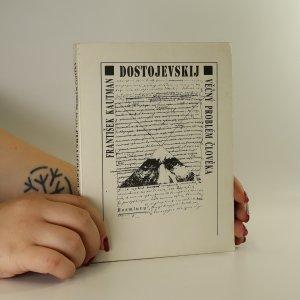 náhled knihy - F. M. Dostojevskij. Věčný problém člověka