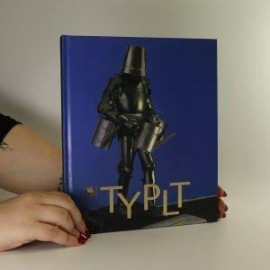 náhled knihy - Lubomír Typlt. Urychlovat nekonečno. Accelerate infinity
