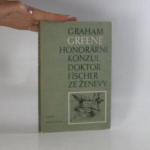 náhled knihy - Honorární konzul. Doktor Fischer ze Ženevy