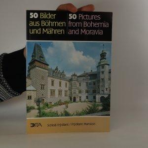 náhled knihy - 50 Bilder aus Böhmen und Mähren. 50 pictures from Bohemia and Moravia.