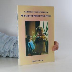 náhled knihy - O duševní podstatě dítěte