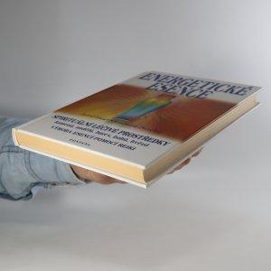 antikvární kniha Energetické esence. Jak vyrábět a užívat jemnohmotné vibrační léčivé prostředky pomocí metody