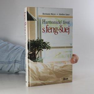 náhled knihy - Harmonický život s feng-šuej. Dokonalý interiér doma i na pracovišti