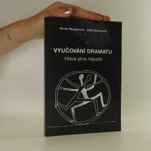 náhled knihy - Vyučování dramatu. Hlava plná nápadů