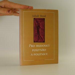 náhled knihy - Pro budoucí poutníky a poutnice