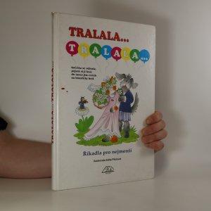náhled knihy - Tralala... Tralala... Říkadla pro nejmenší