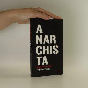 náhled knihy - Anarchista (poznámky k románu)