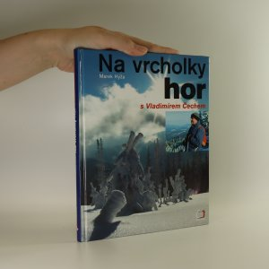 náhled knihy - Na vrcholky hor s Vladimírem Čechem
