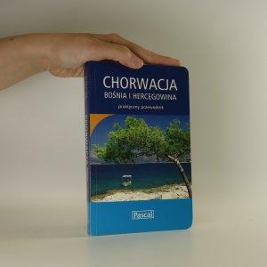 náhled knihy - Chorwacja. Bośnia i Hercegowina