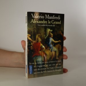 náhled knihy - Alexandre le Grand. Les confins du monde III